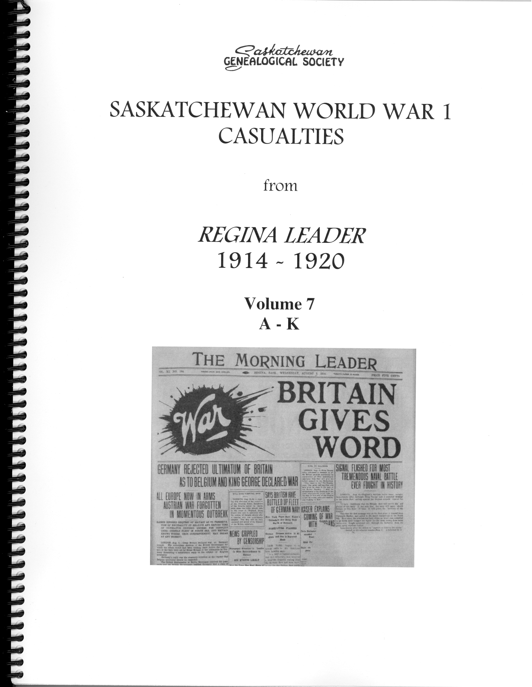 Sgs publications saskatchewan genealogical society abstracts for casualties of world war i were taken from the morning leader online edition aiddatafo Choice Image